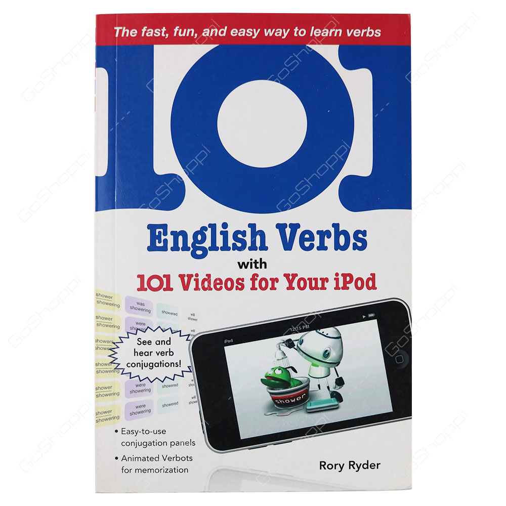 101 English Verbs With 101 Videos For Your Ipod By Rory Ryder