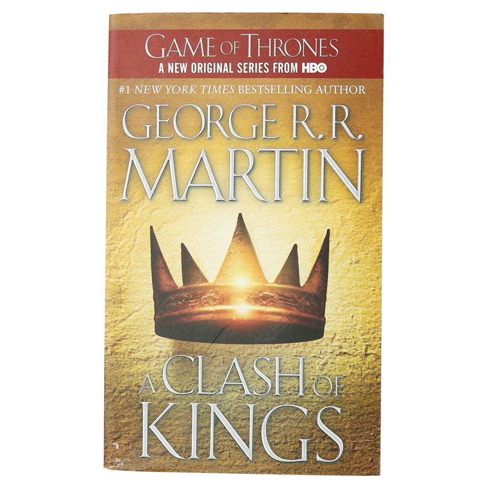 A Clash Of Kings - A Song Of Ice And Fire Book 2 - Game Of Thrones
