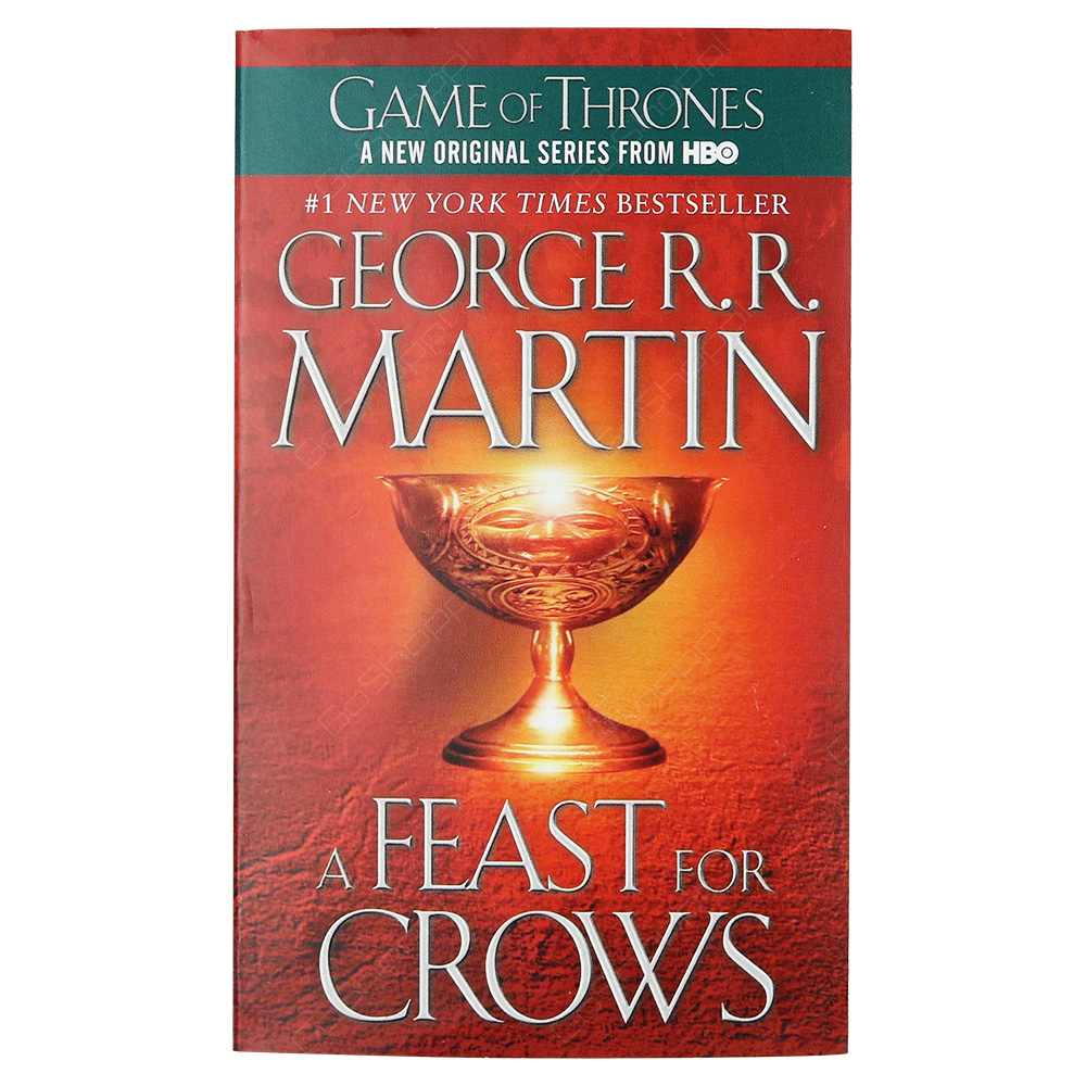 A Feast For Crows - A Song Of Ice And Fire Book 4 - Game Of Thrones