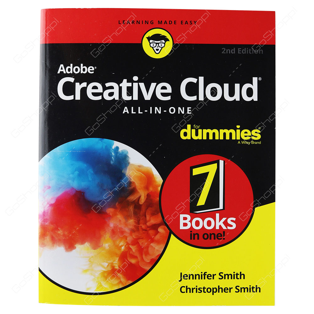 Adobe Creative Cloud All-In-One For Dummies 2nd Edition By Christopher Smith & Jennifer Smith