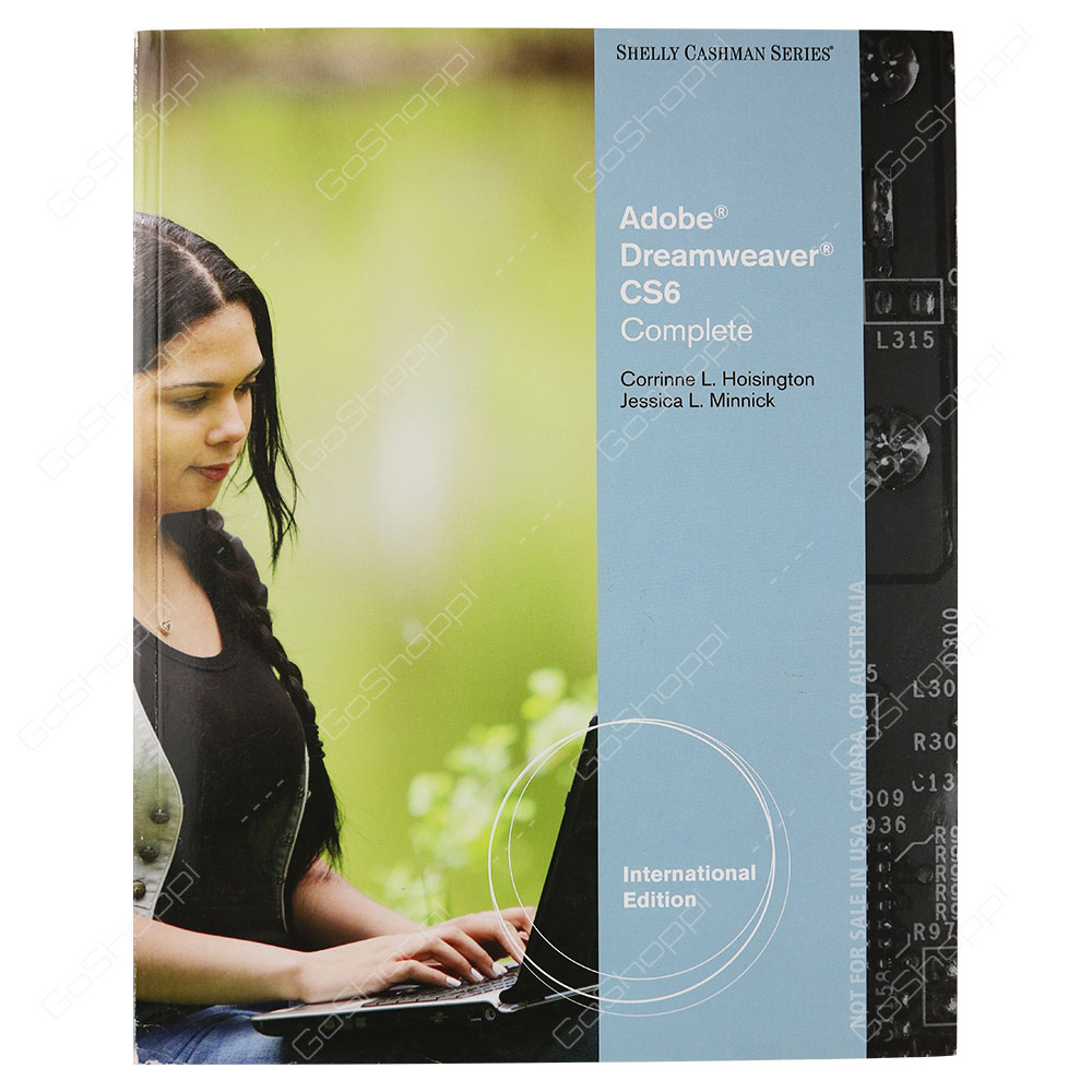 Adobe Dreamweaver CS6 Complete International Edition By Jessica L. Minnick