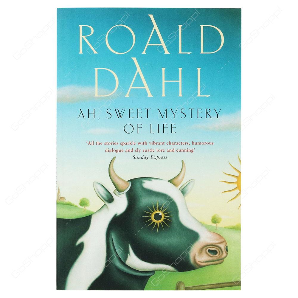Ah, Sweet Mystery Of Life By Roald Dahl - Buy Online