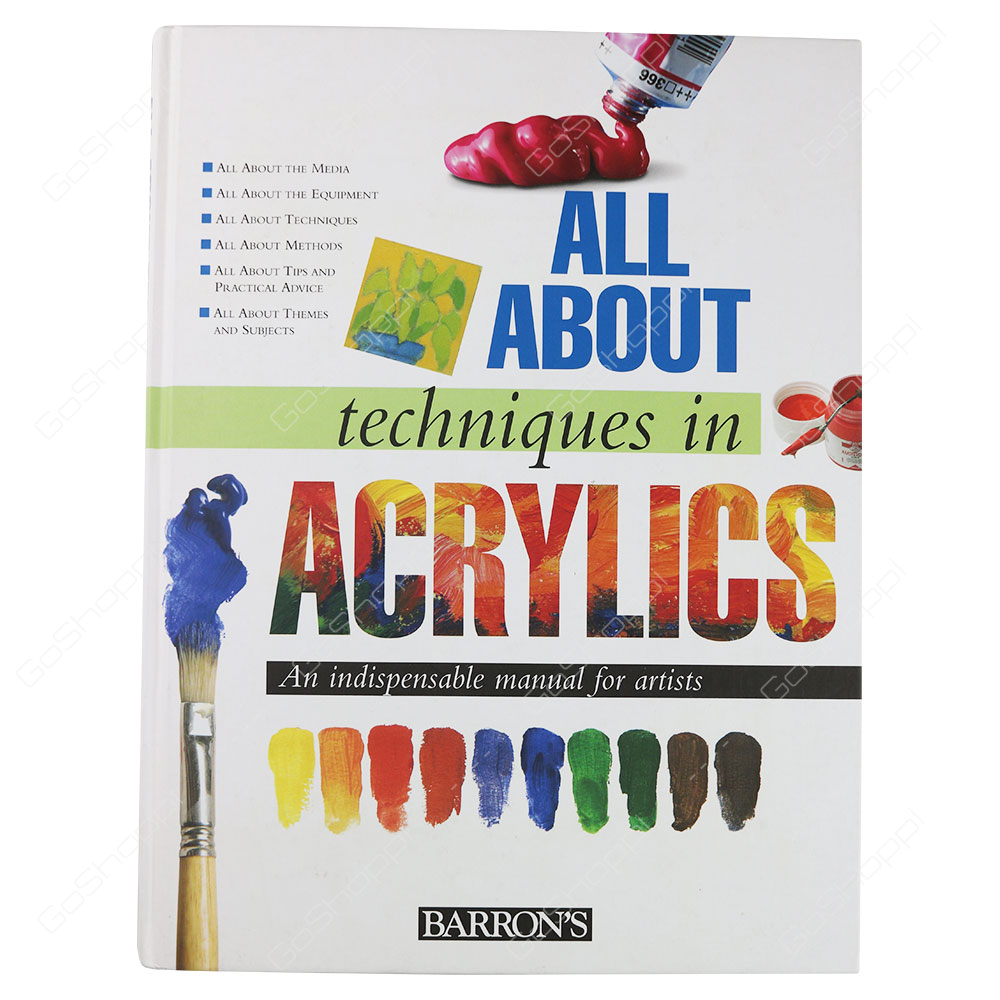All About Techniques In Acrylics By Parramon