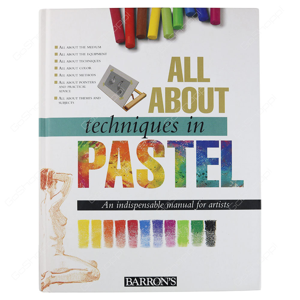 All About Techniques In Pastel By Parramon