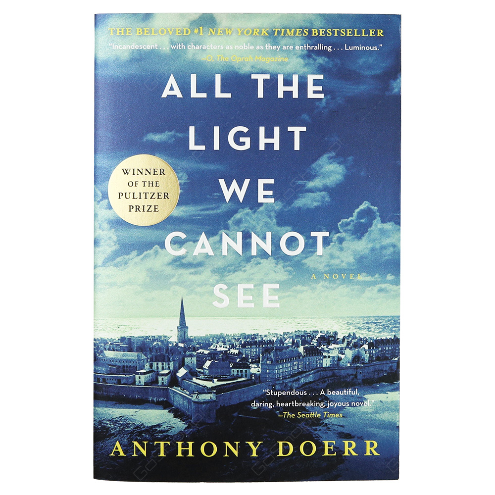 All The Night We Cannot See By Anthony Doerr