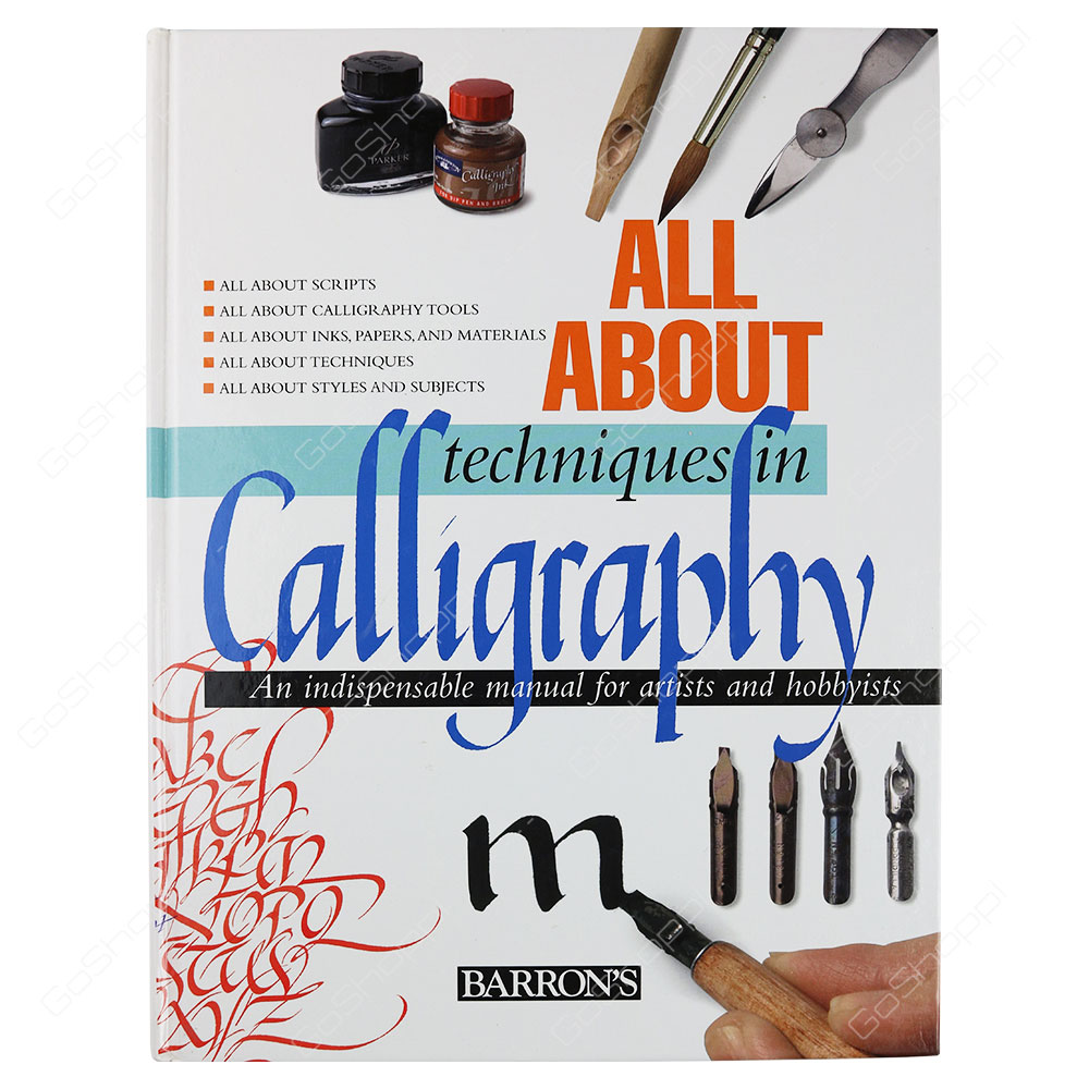 All about Techniques In Calligraphy An Indispensable Manual For Artists And Hobbyists By Tomas Ubach