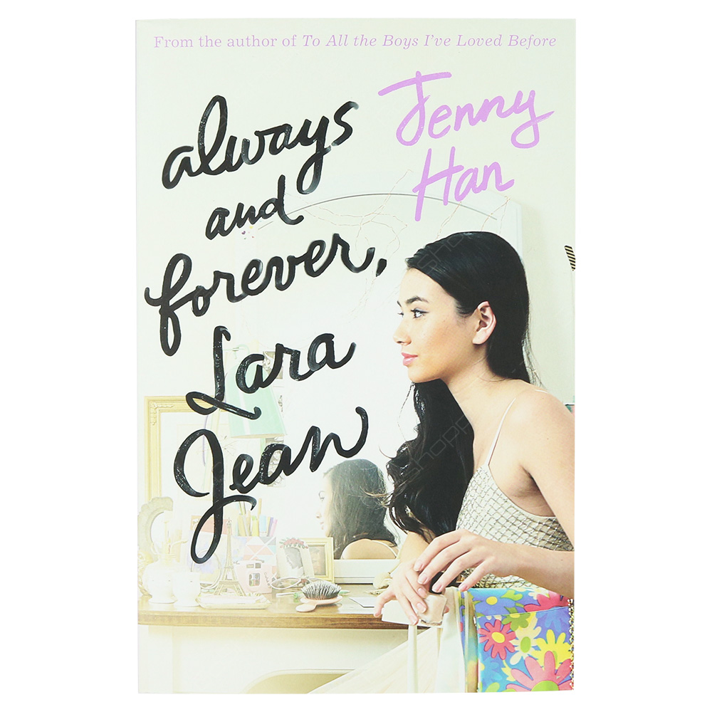 Always And Forever - Lara Jean