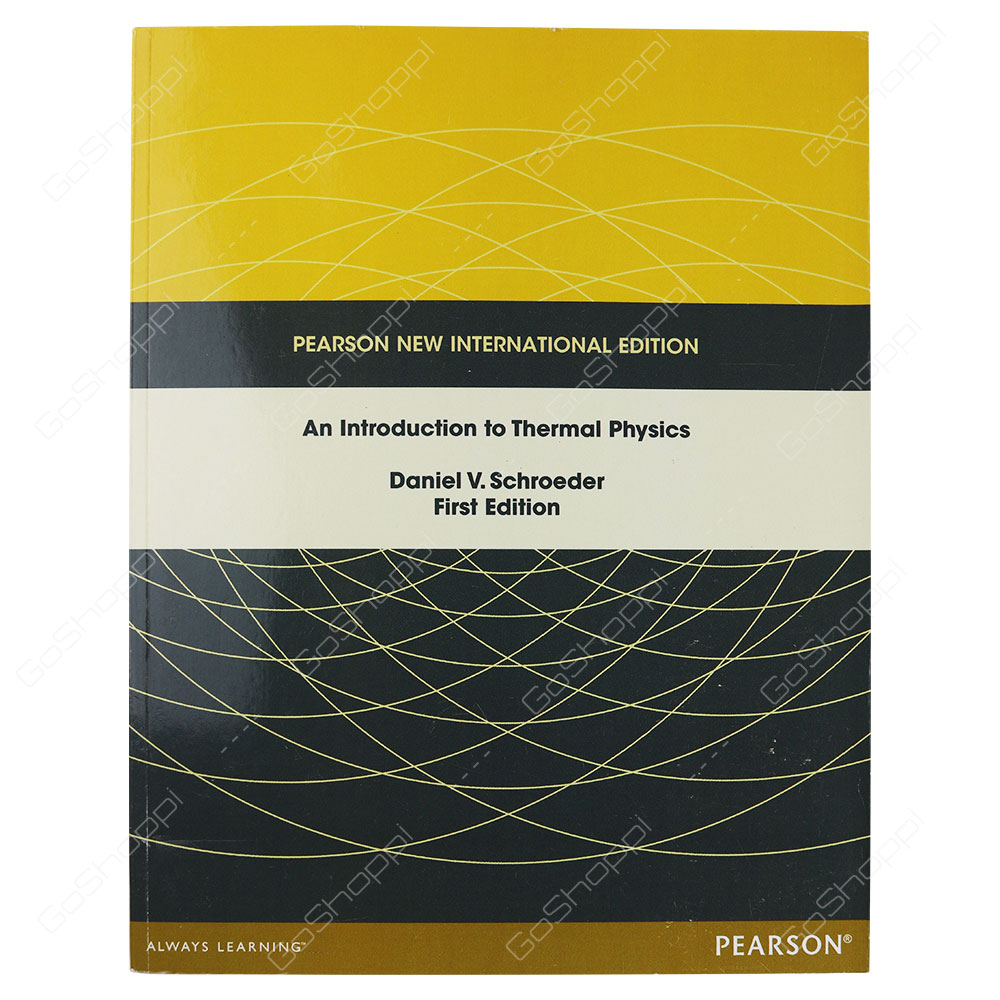 An Introduction To Thermal Physics Pearson New International Edition By Daniel V. Schroeder