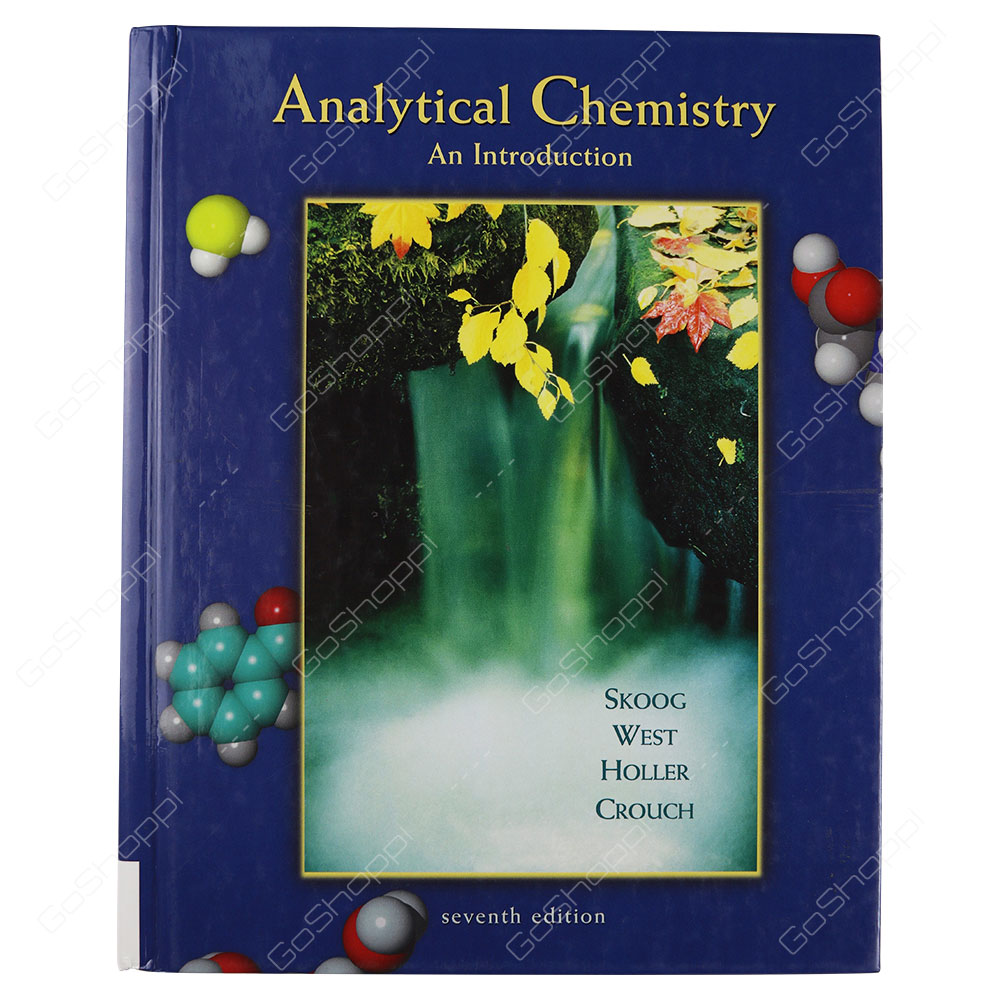 Analytical Chemistry An Introduction 7th Edition By Stanley R. Crouch