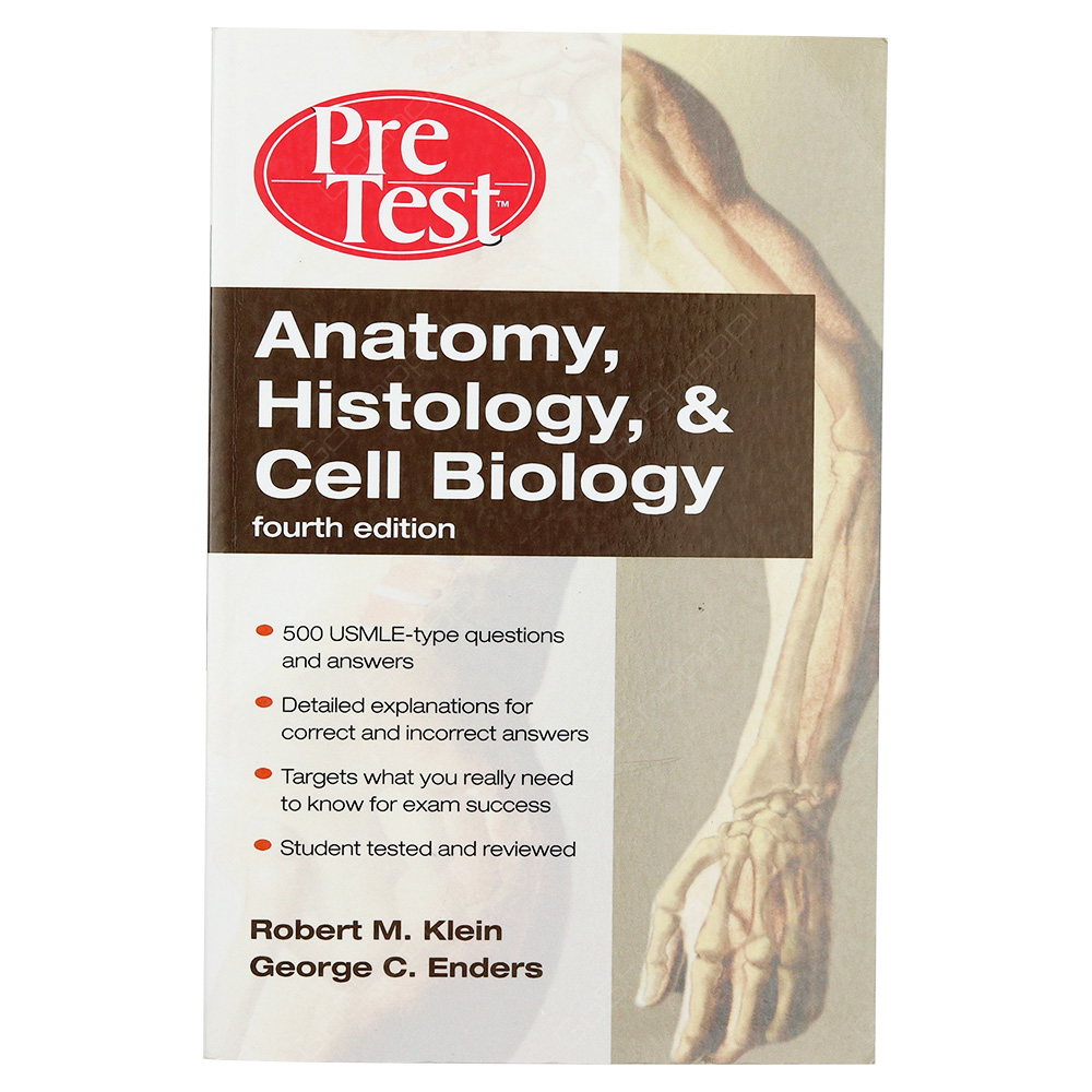 Anatomy, Histology And Cell Biology - PreTest Self-Assessment And Review
