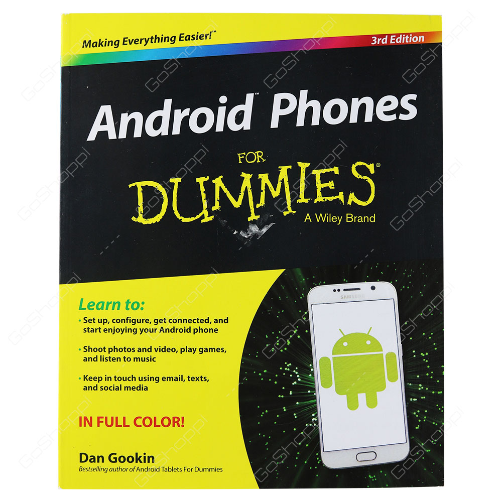 Android Phones For Dummies 3rd Edition By Dan Gookin