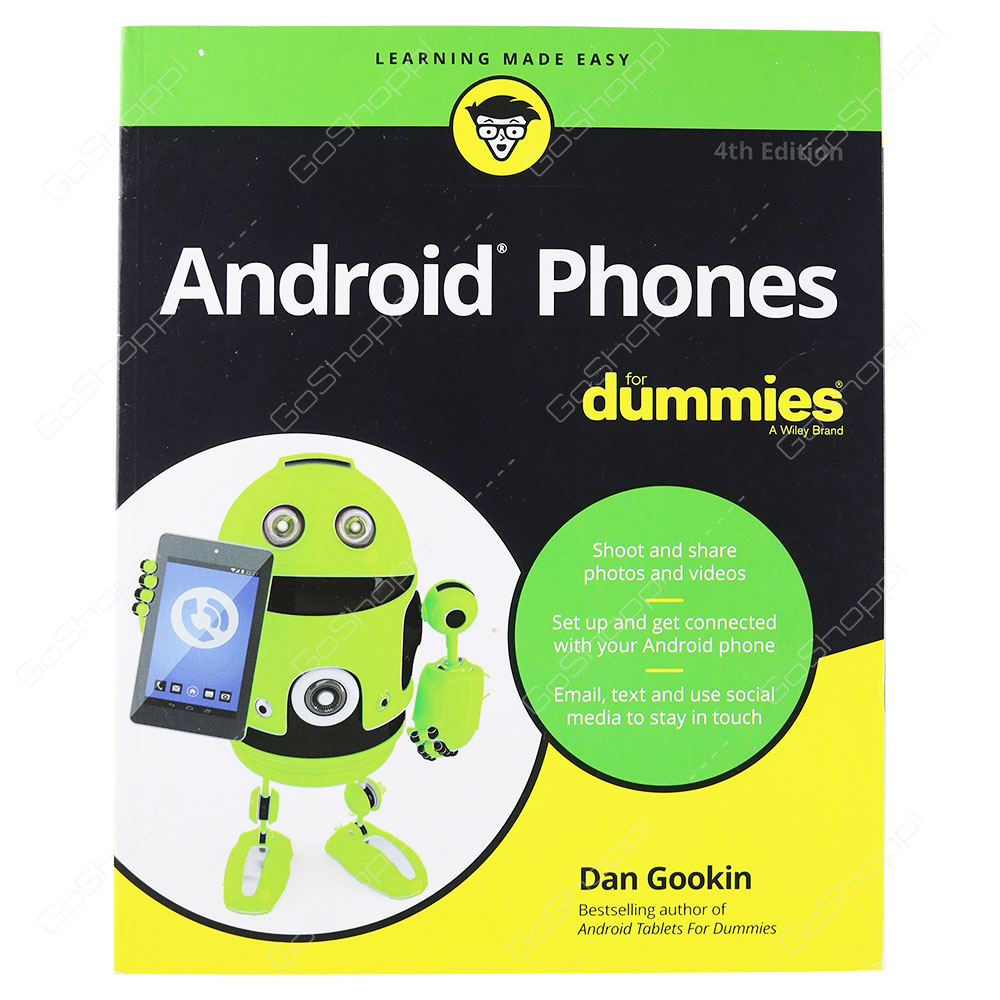 Android Phones For Dummies 4th Edition By Dan Gookin