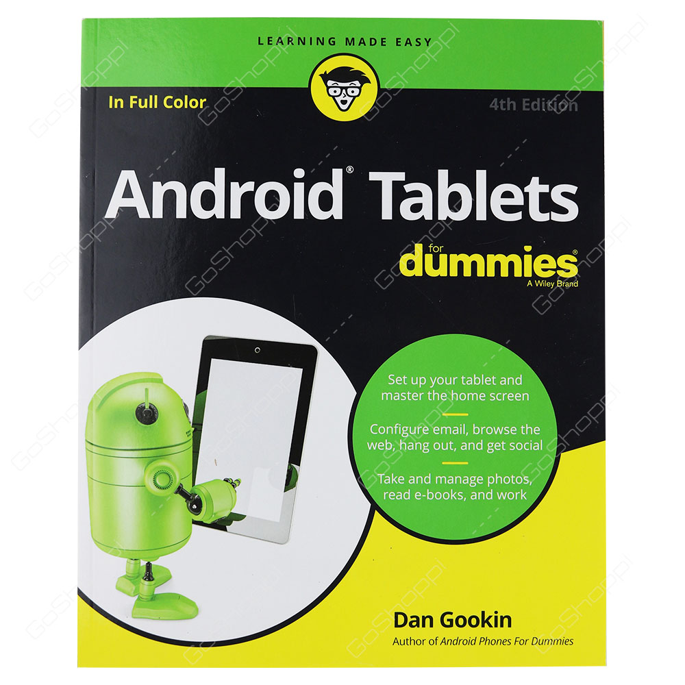 Android Tablets For Dummies 4th Edition By Dan Gookin