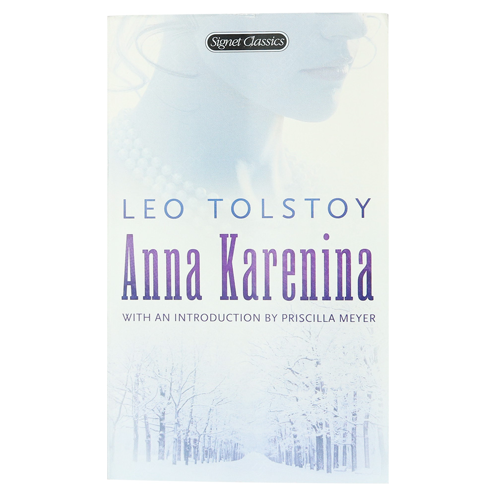 Anna Karenina By Leo Tolstoy - Signet Classics