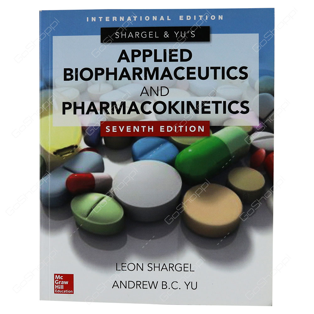 Applied Biopharmaceutics & Pharmacokinetics Seventh Edition By Leon Shargel