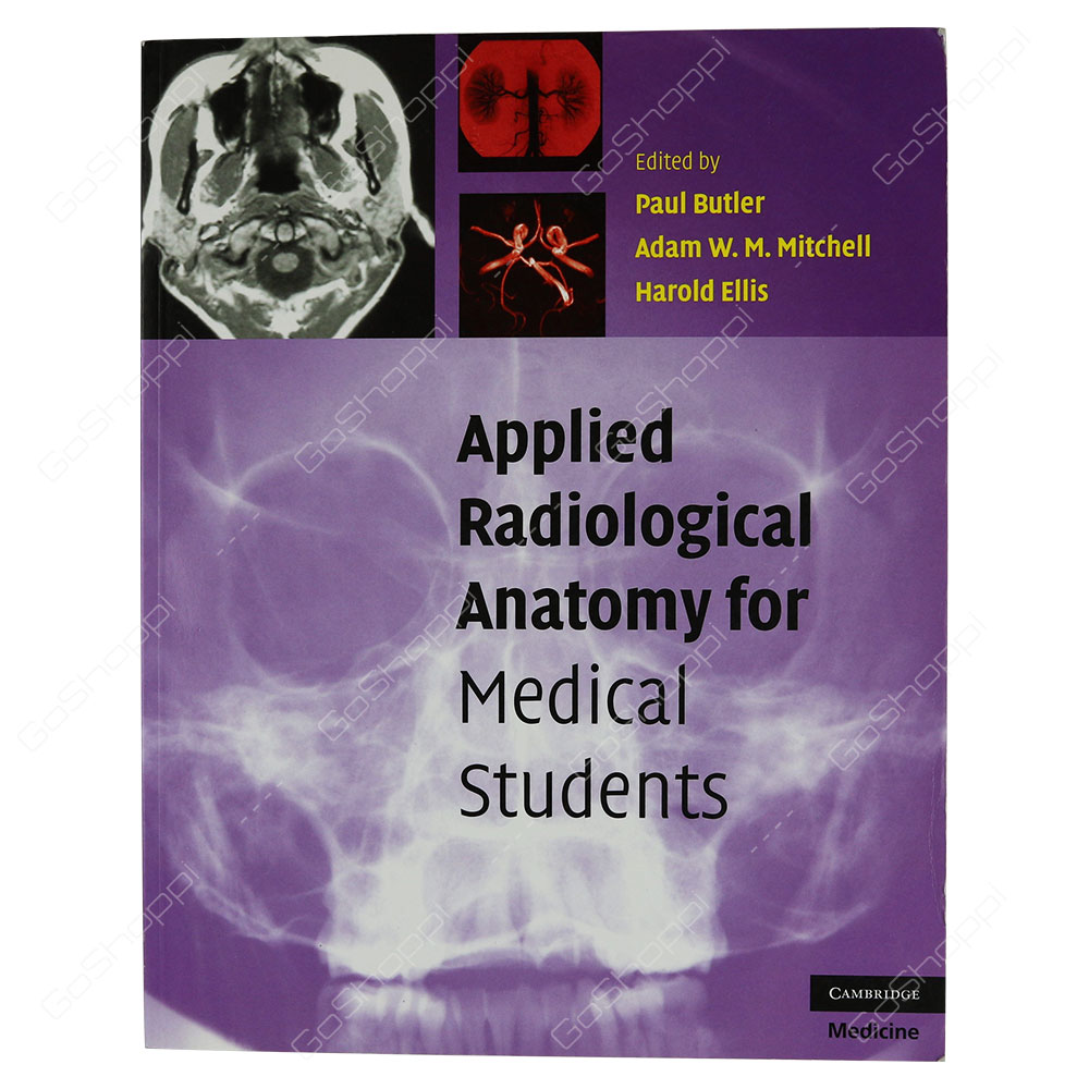 Applied Radiological Anatomy For Medical Students By Paul Butler