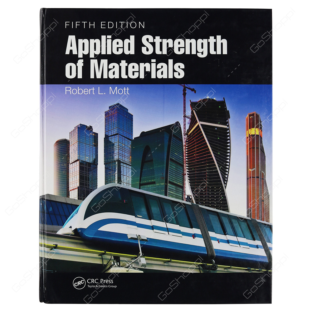 Applied Strength Of Materials Fifth Edition By Robert L. Mott