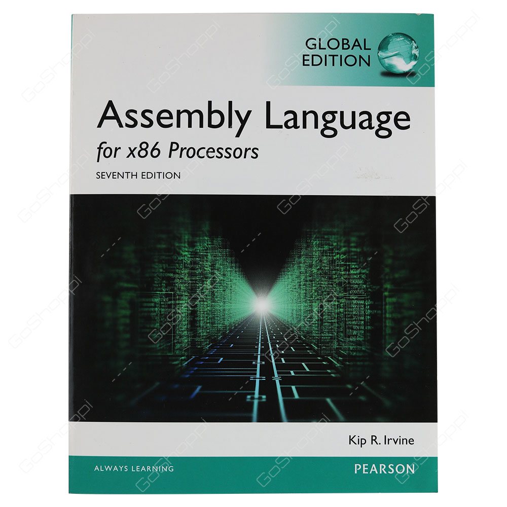 Assembly Language For x86 Processors 7th Edition By Kip R. Irvine