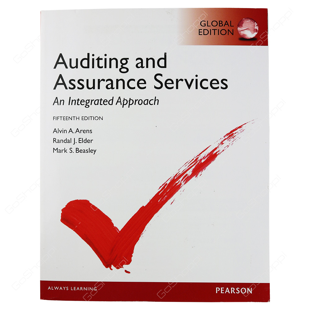 Auditing And Assurance Services, Global Edition By Alvin A. Arens