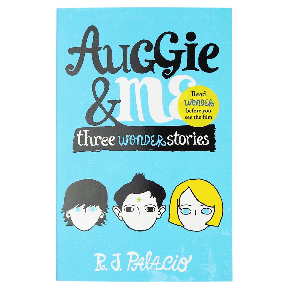 Auggie And Me - Three Wonder Stories