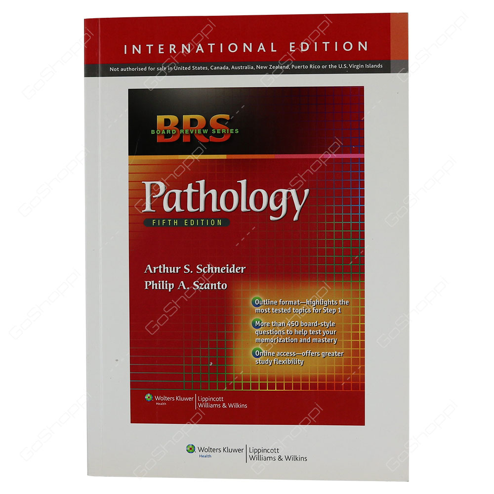BRS Pathology 5/E International Edition By Arthur S. Schneide