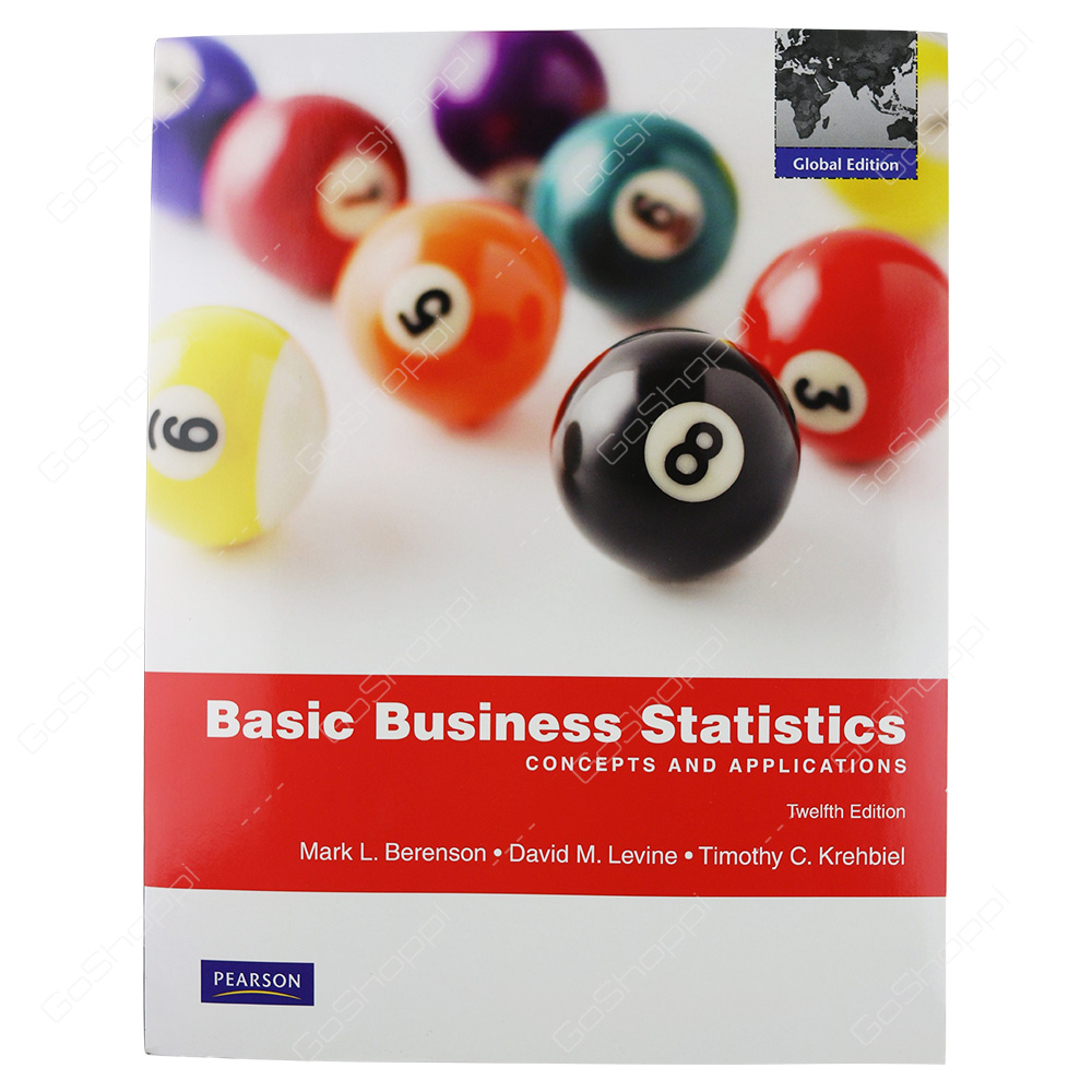 Basic Business Statistics Global Edition By Mark L. Berenson