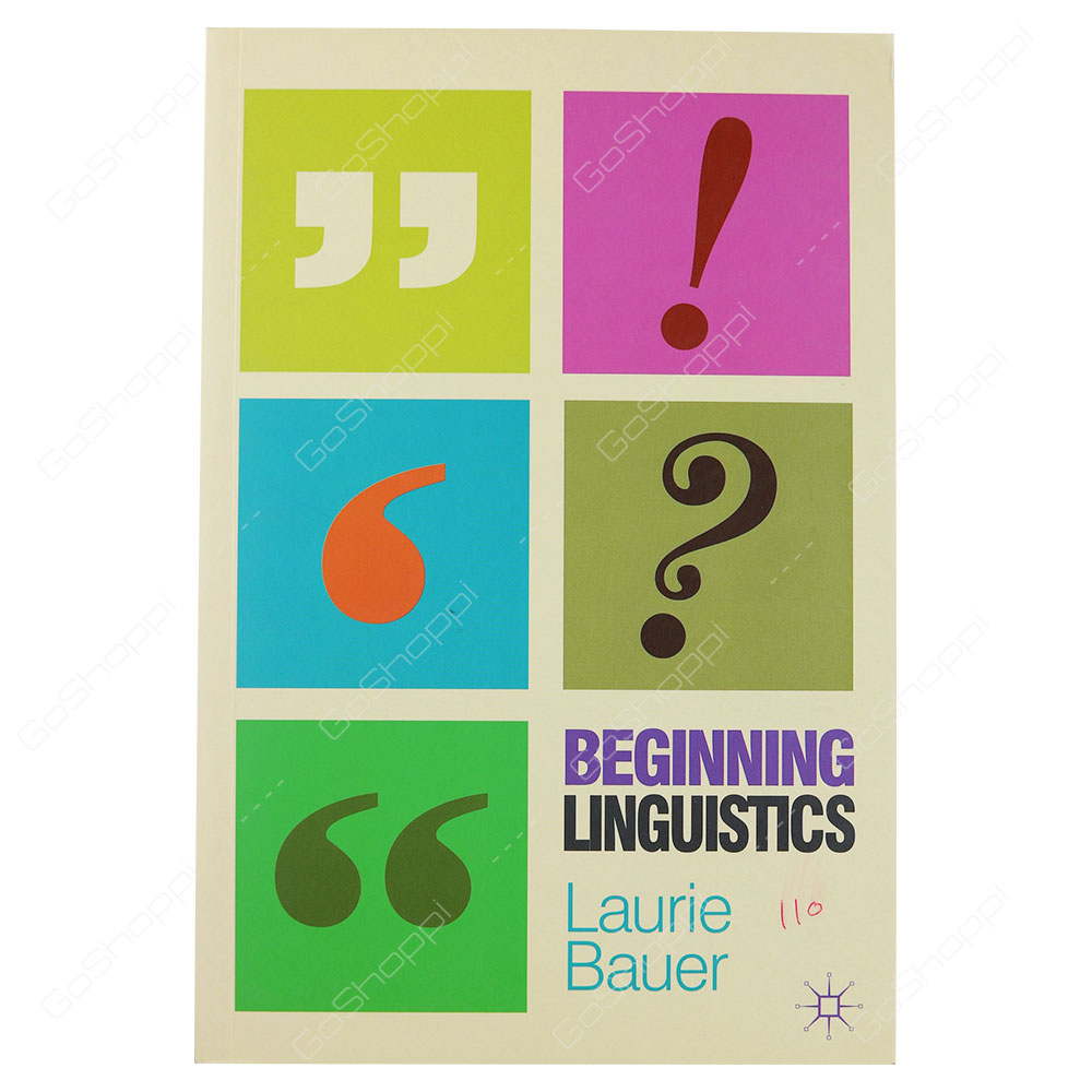 Beginning Linguistics By Laurie Bauer