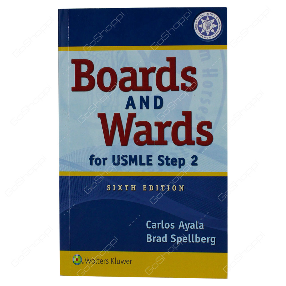 Boards And Wards For USMLE Step 2 By Carlos Ayala