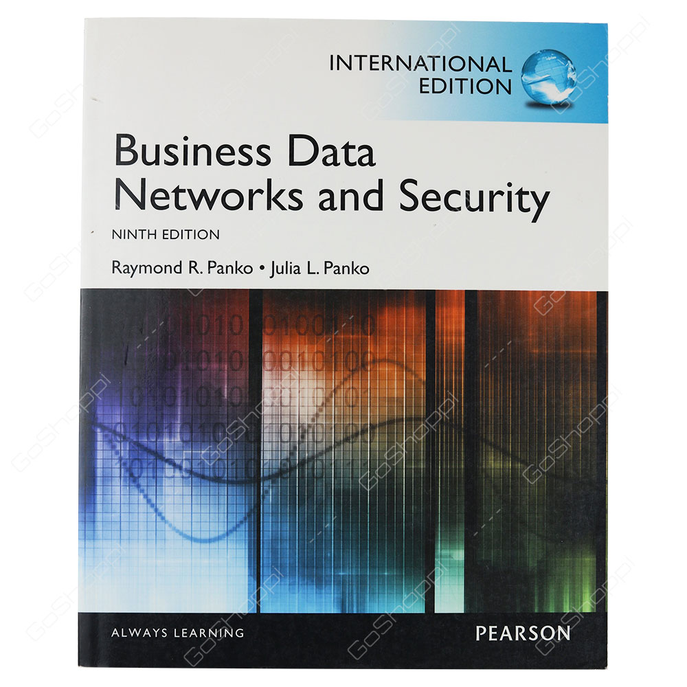Business Data Networks And Security 9th Edition By Raymond R. Panko