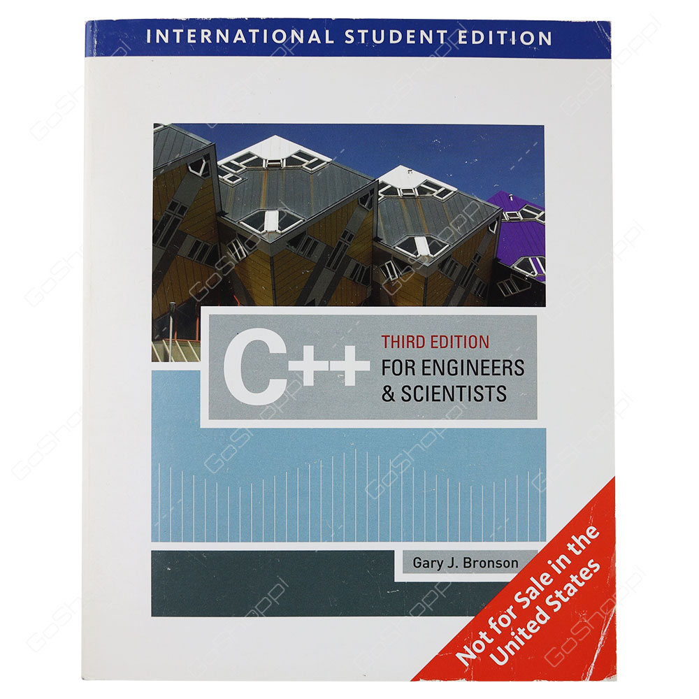 C++ For Engineers And Scientists 3rd Edition By Gary Bronson
