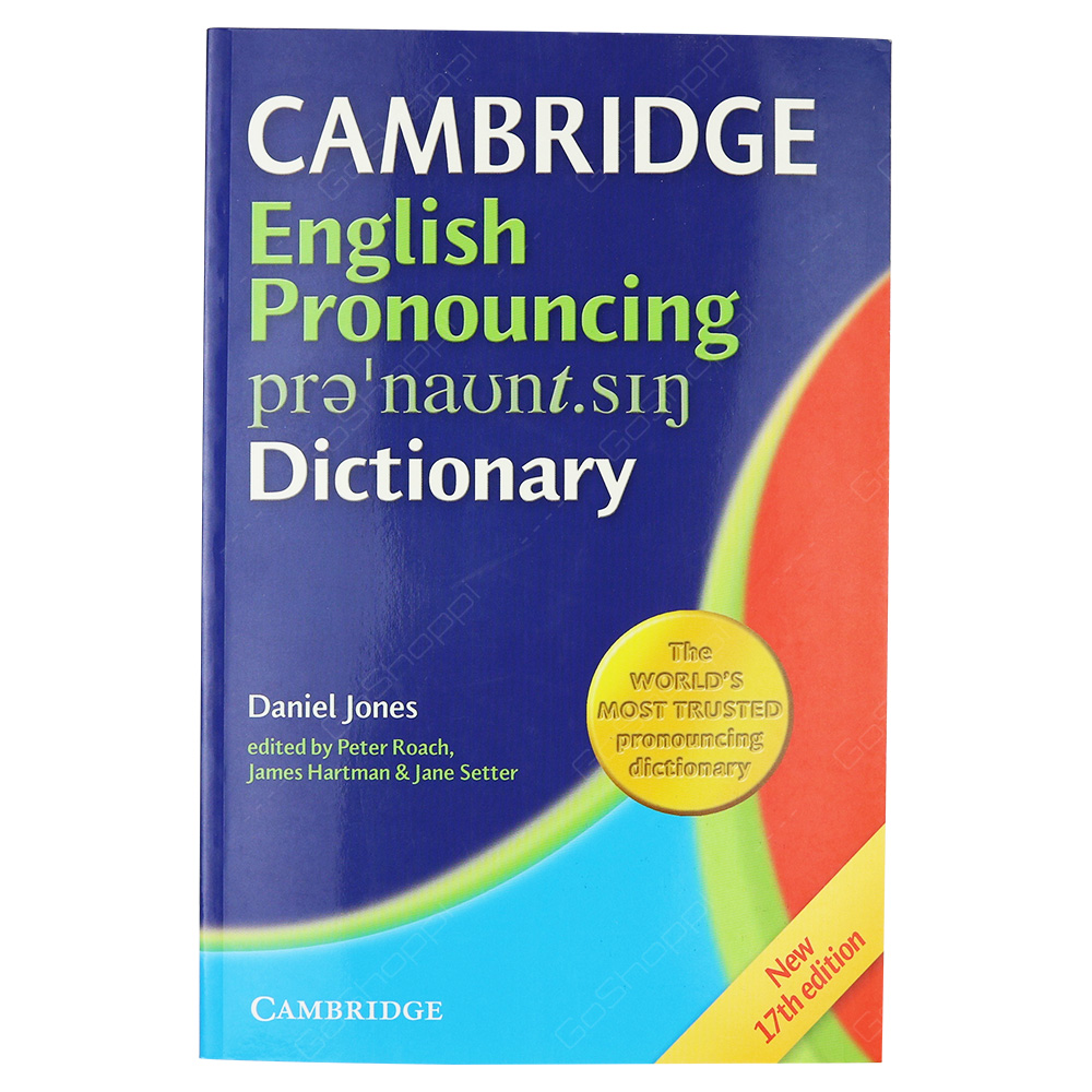 Cambridge English Pronouncing Dictionary New 17th Edition