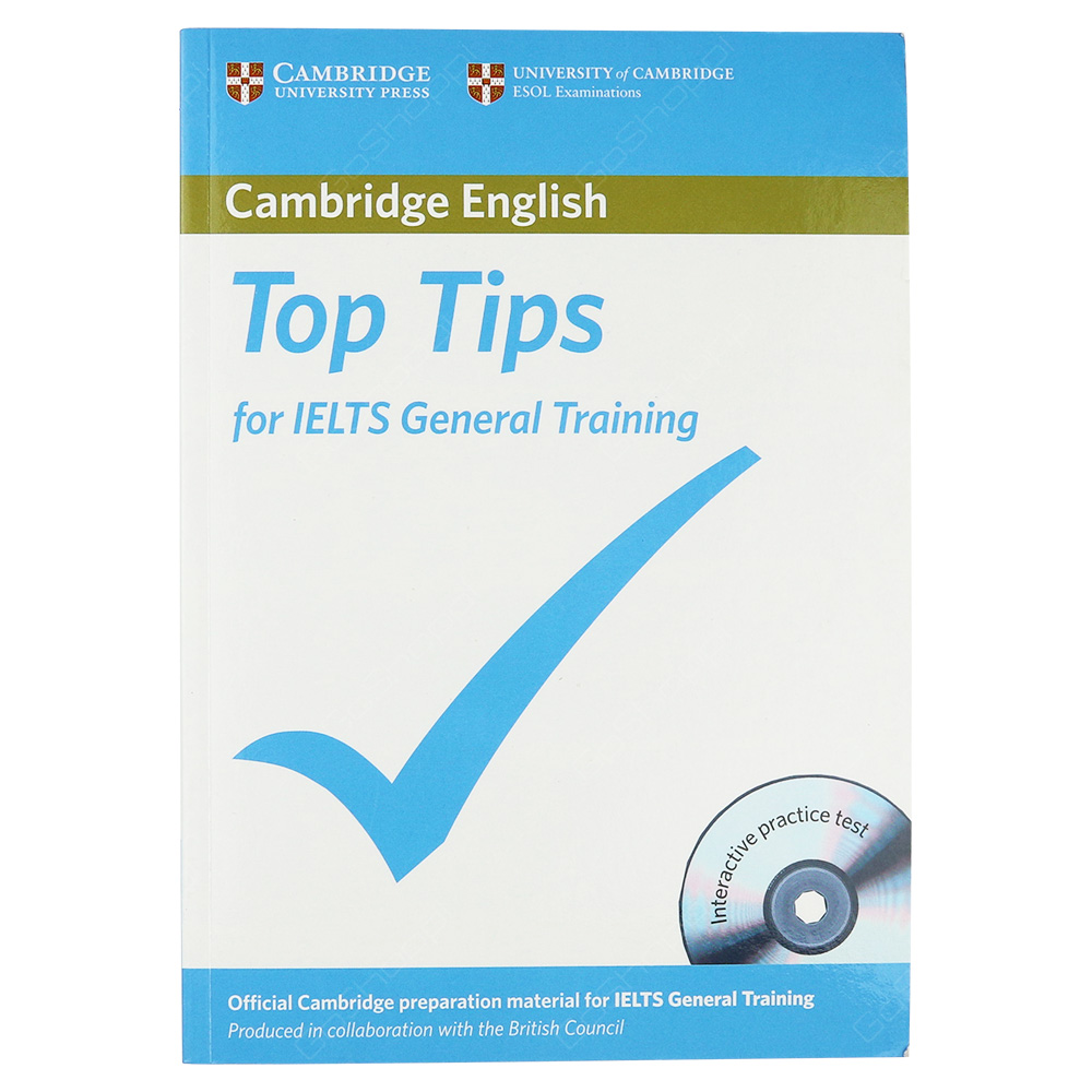 Cambridge English Top Tips For IELTS General Training With CD