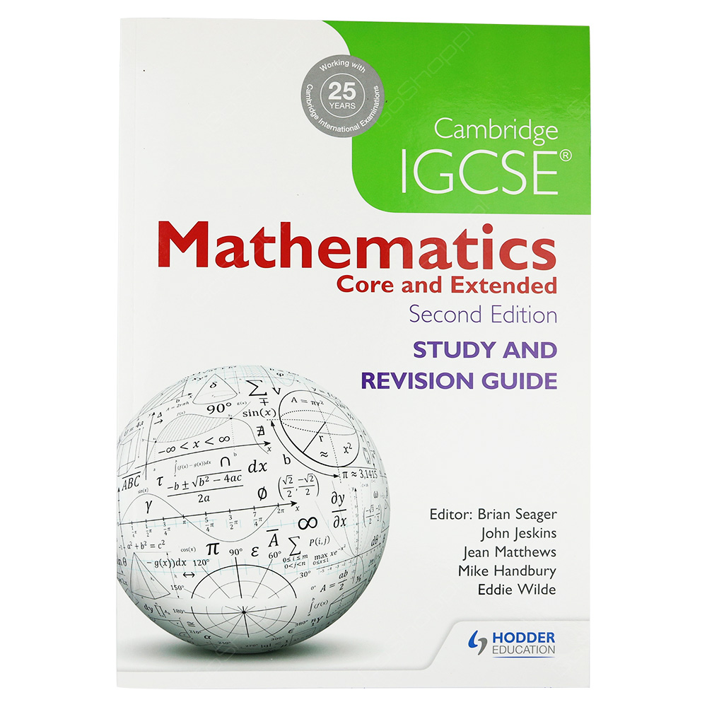 Cambridge IGCSE Mathematics Core And Extended Study And Revision Guide 2nd edition