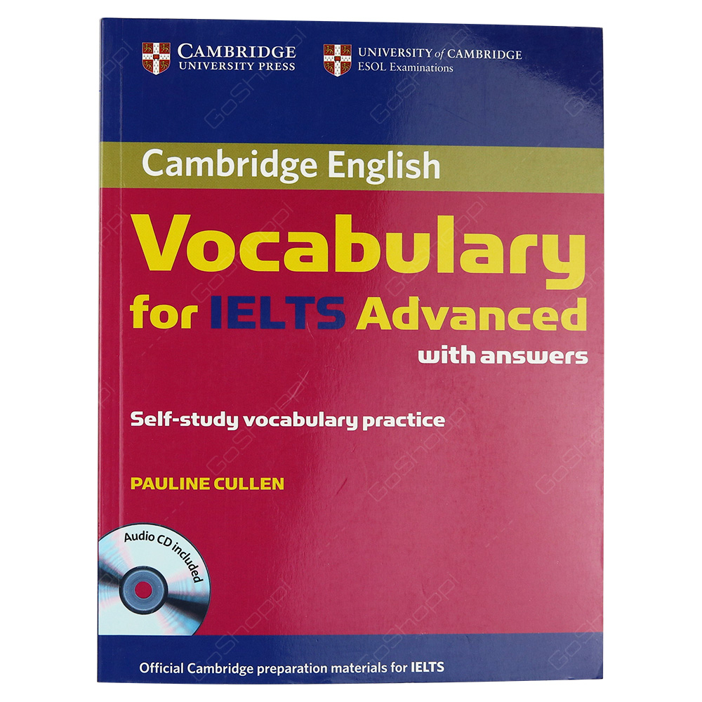 Cambridge Vocabulary For IELTS Advanced Band 6.5+ With Answers And CD