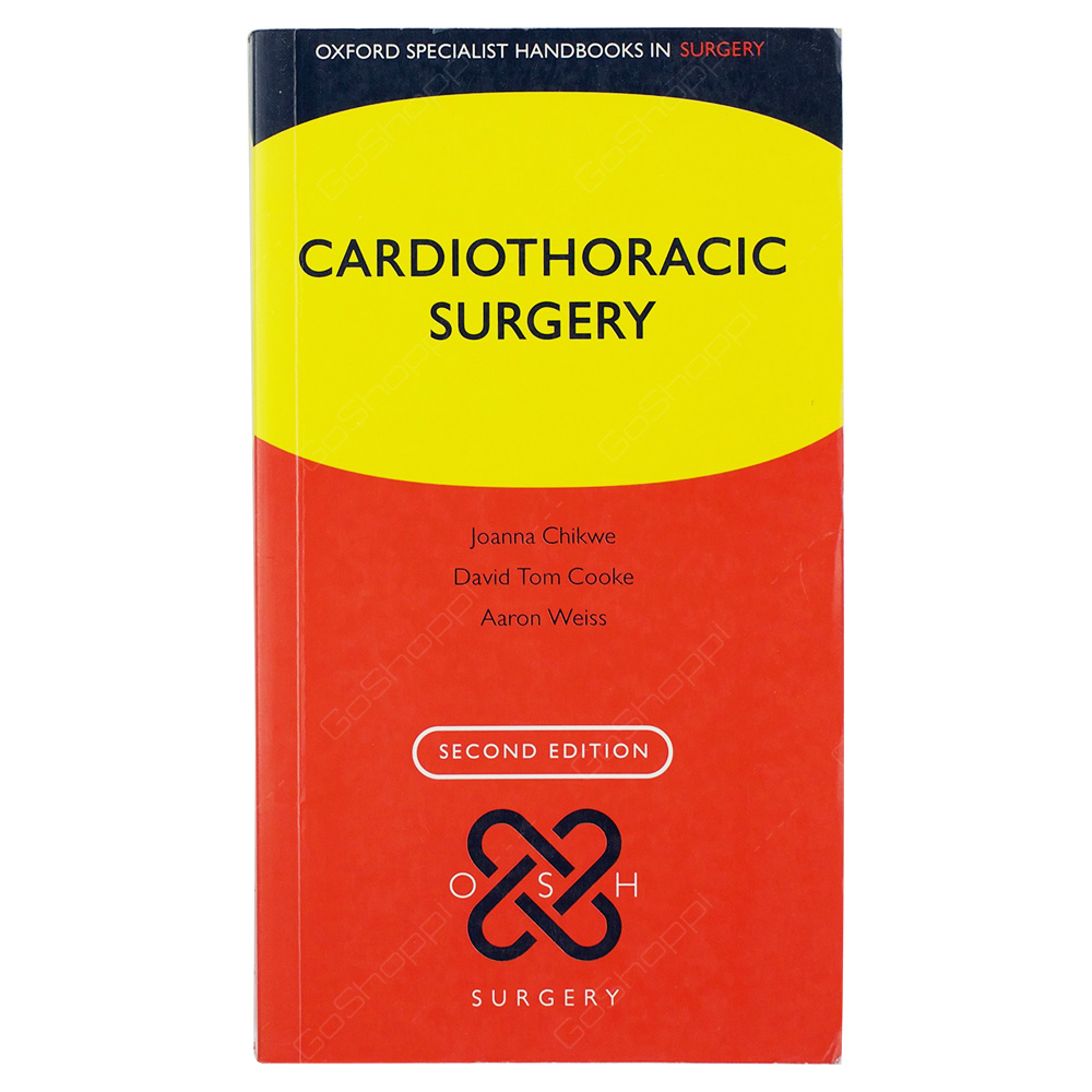 Cardiothoracic Surgery 2nd Edition - Oxford Specialist Handbooks In Surgery