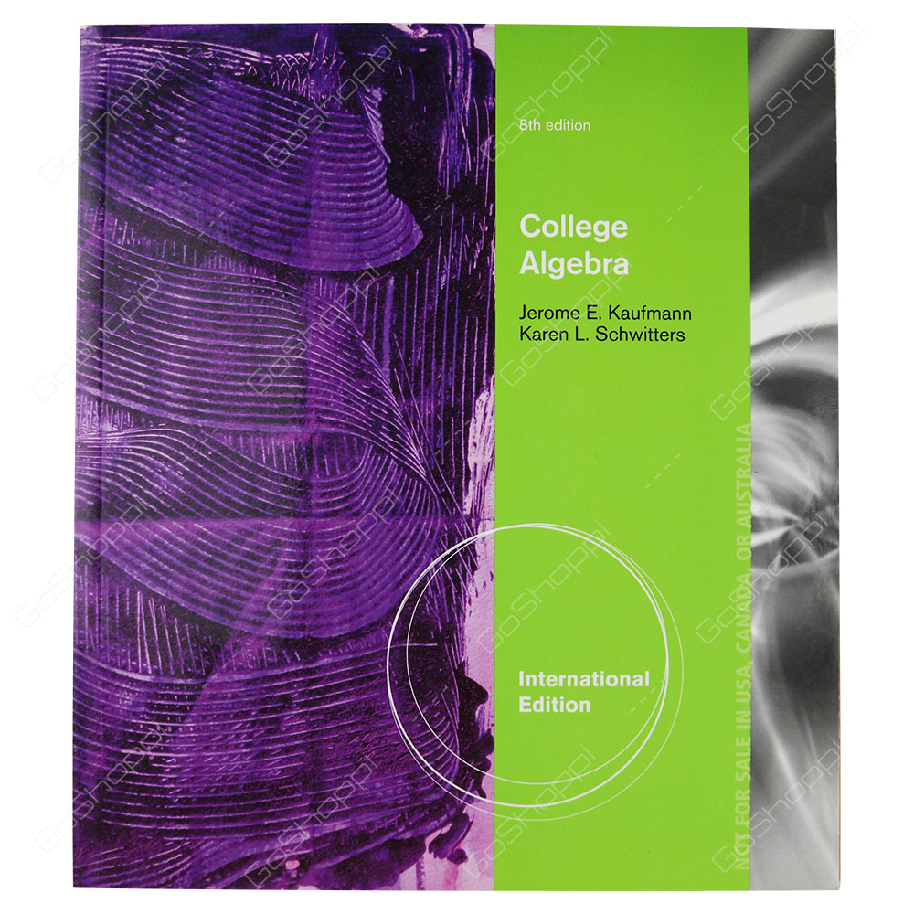 College Algebra 8th Edition By Jerome E. Kaufmann