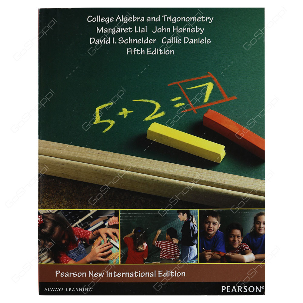 College Algebra And Trigonometry 5th Edition By Margaret Lial