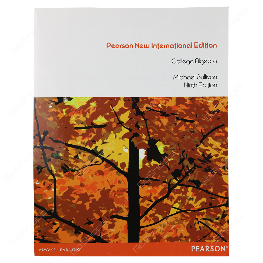 College Algebra Pearson New International Edition By Michael Sullivan