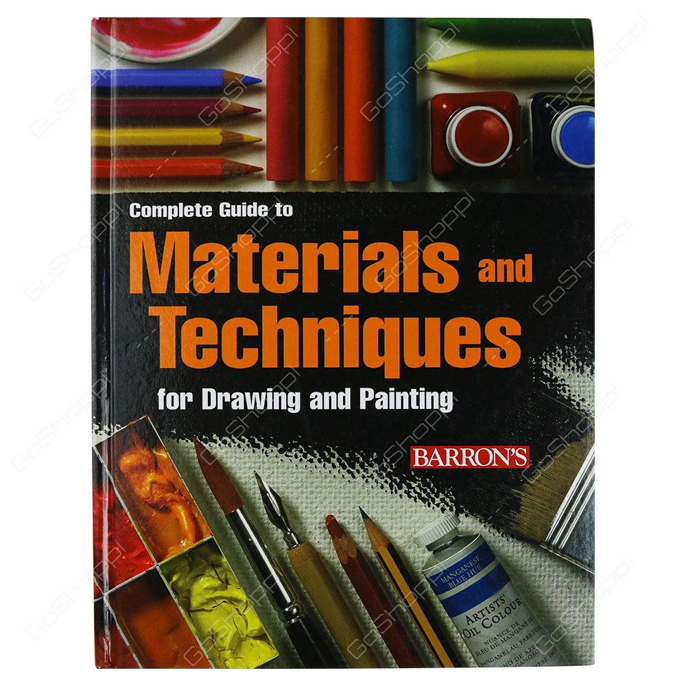 Complete Guide To Materials And Techniques For Drawing And Painting By Maria Fernanda Canal