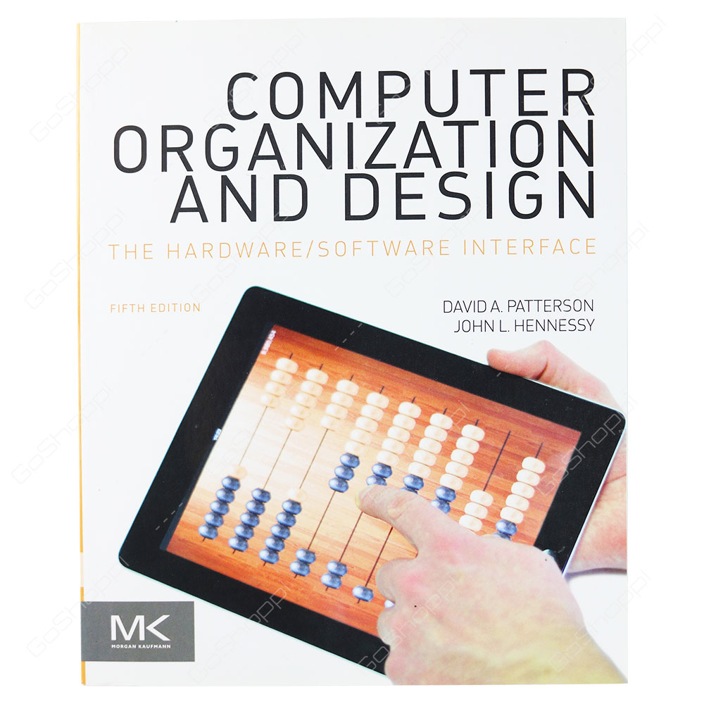 Computer Organization And Design The Hardware/Software Interface 5th Edition By David A. Patterson