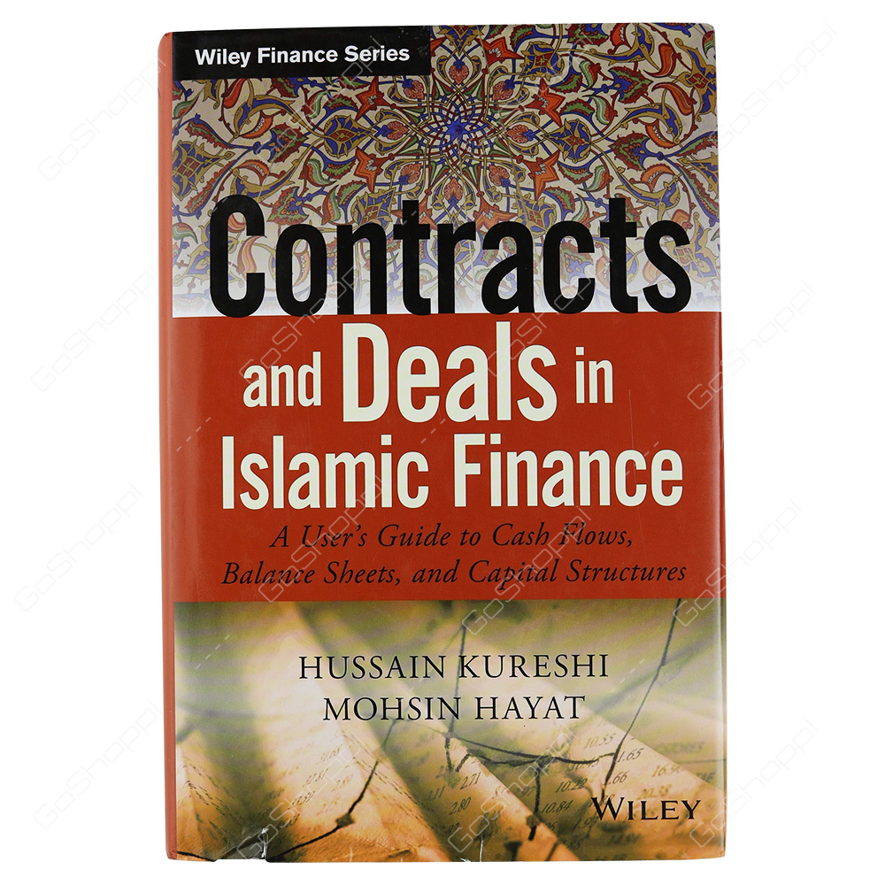 Contracts And Deals In Islamic Finance A User