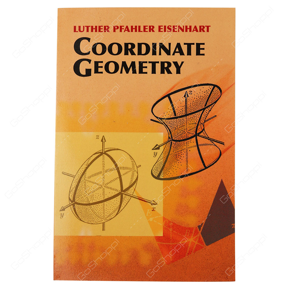 Coordinate Geometry By Luther Pfahler Eisenhart