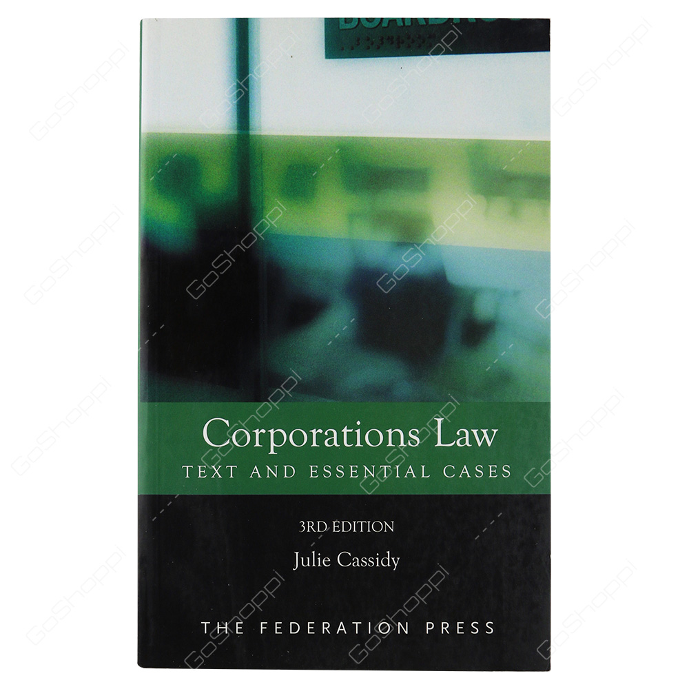 Corporations Law By Julie Cassidy