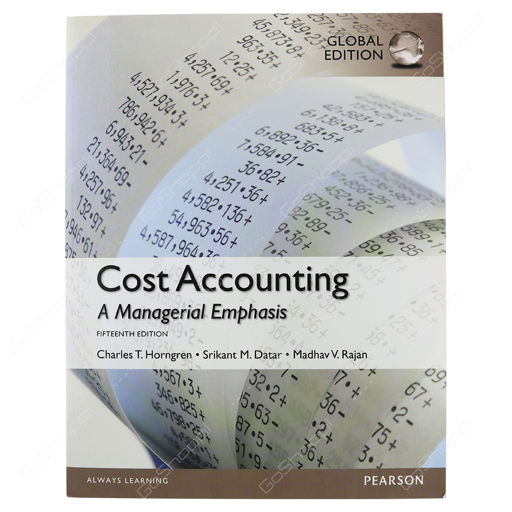 Cost Accounting, Global Edition By Madhav Rajan