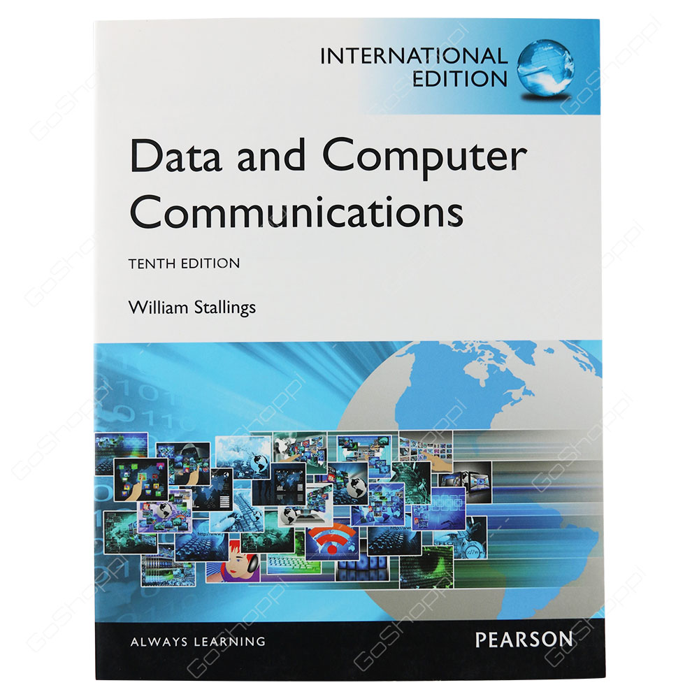 Data And Computer Communications International Edition By William Stallings
