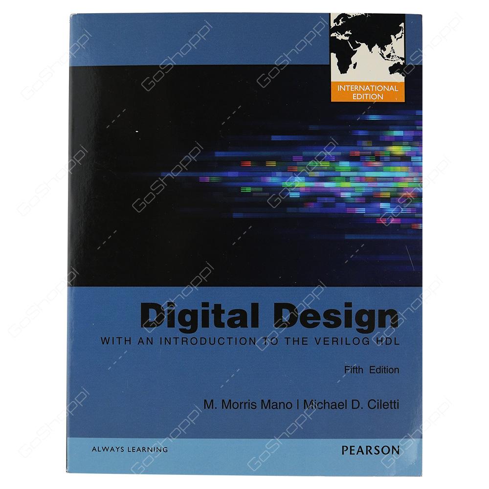 Digital Design International Editions By M. Morris Mano