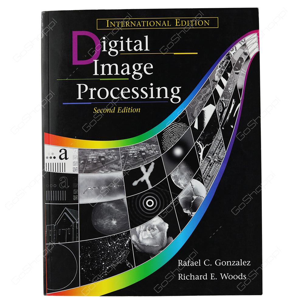 Digital Image Processing International Edition By Rafael C. Gonzalez