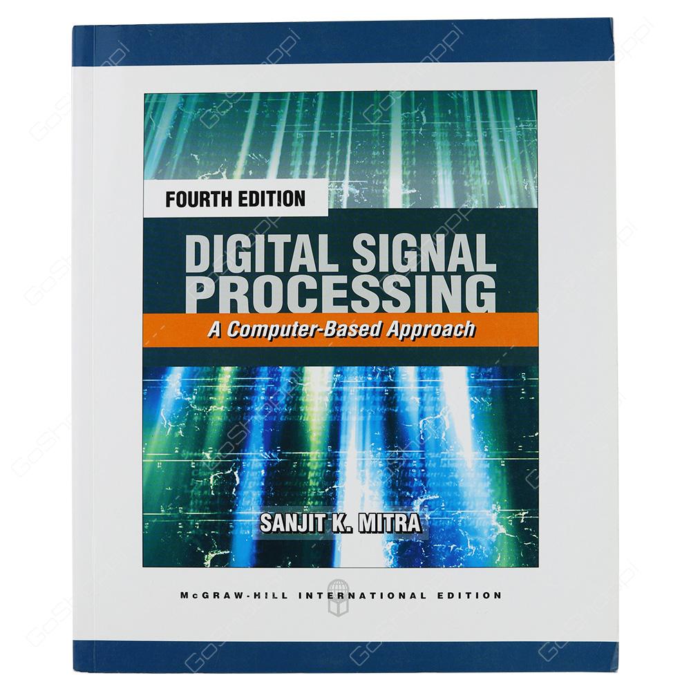 Digital Signal Processing International Edition By Sanjit K. Mitra