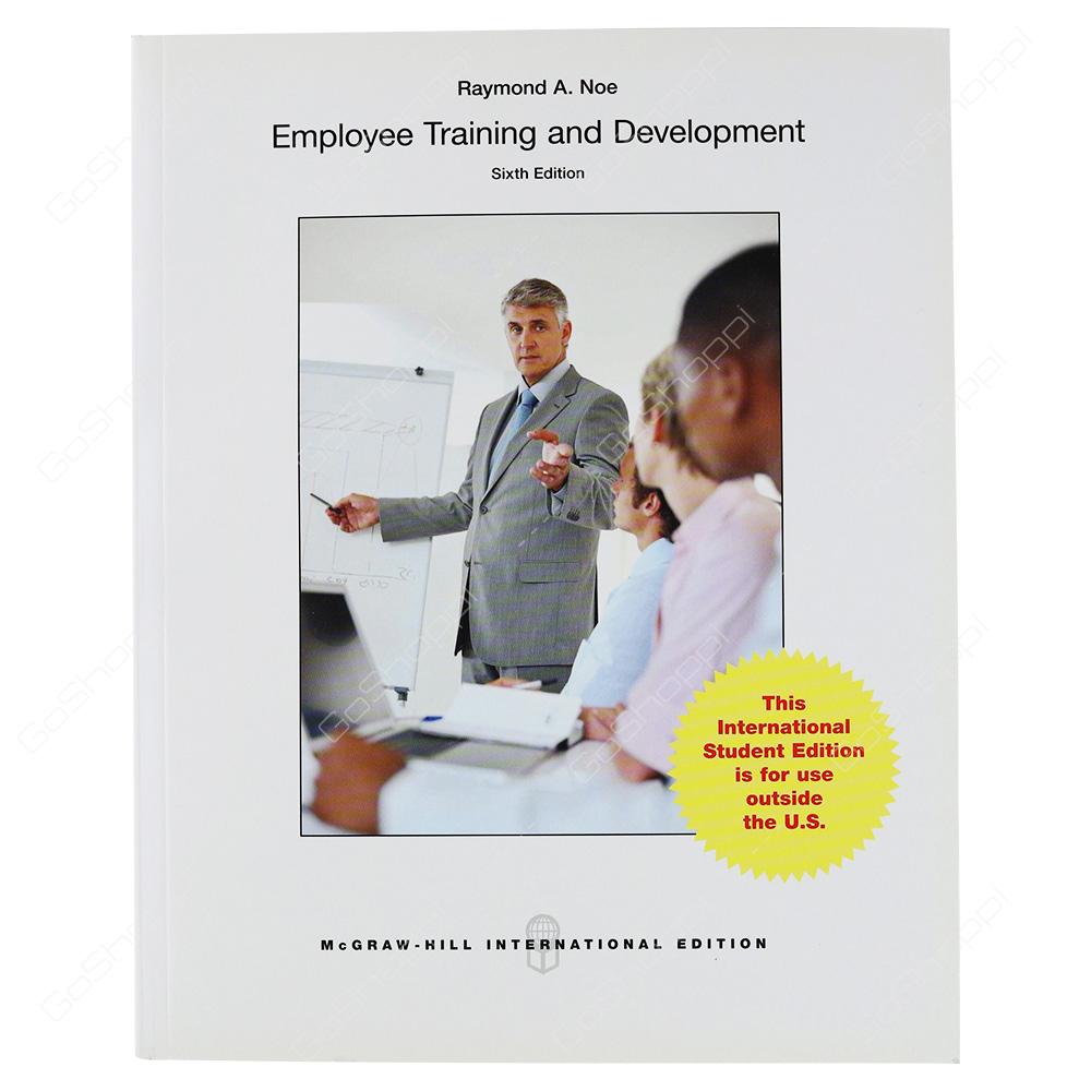 Employee Training And Development By Raymond Andrew Noe