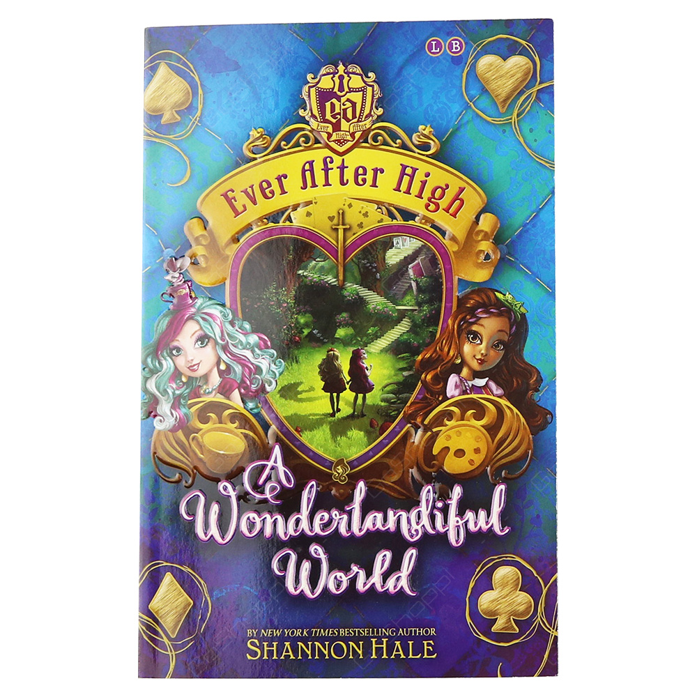 Ever After High - A Wonderlandiful World Book 3